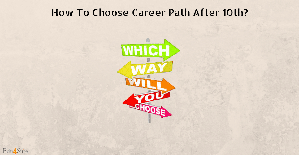 How-choose-career-path-post-10th