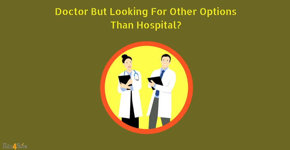 doctors-Career-options-besides-hospital