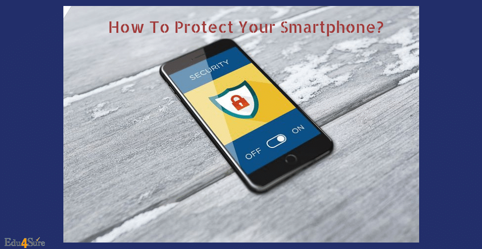 How-protect-smartphone