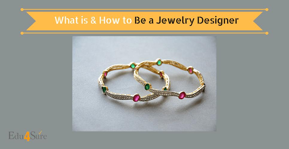 Choose Career as Jewellery Designer