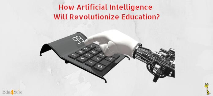 How-Artificial Intelligence-Revolutionize-Education