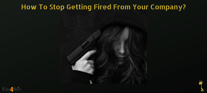 How-Stop-Getting-Fired-by-Company