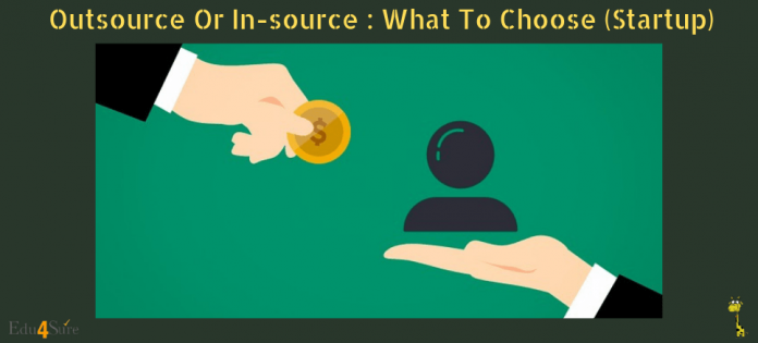 Should-startup-Outsource-Insource-work