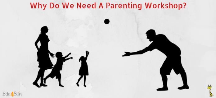 Why-Parenting-Workshop-Edu4Sure