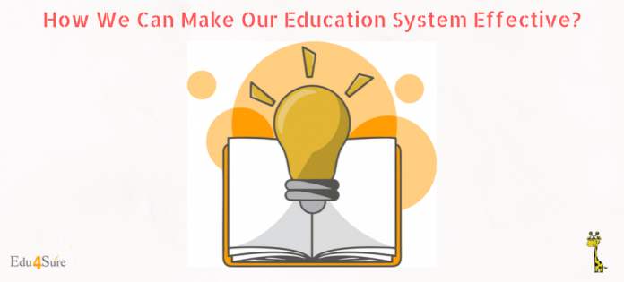 How-Make-Education-System-Effective