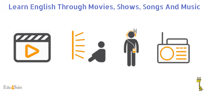 Learn-English-Through-Movies-Shows -Songs-Music