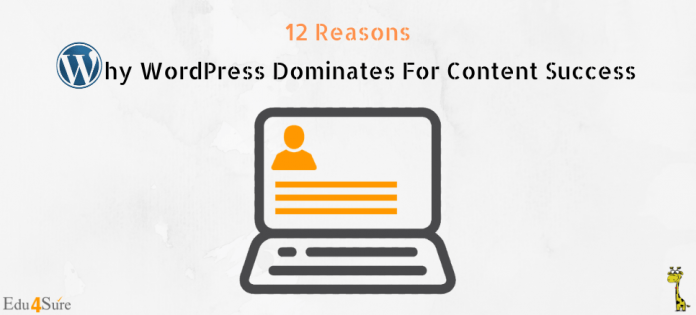 Why-Wordpress-Dominated-For-Content-Success-Edu4Sure